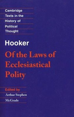 Of the Laws of Ecclesiastical Polity   -     Edited By: Arthur Stephen McGrade     By: Richard Hooker