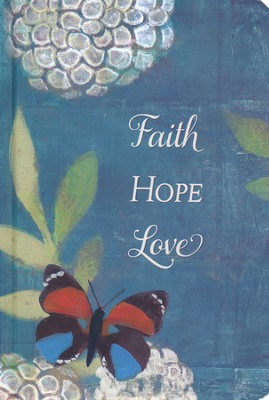 Faith, Hope and Love Journal  -     By: Willie Green-Aldridge