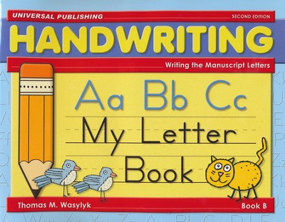 My Letter Book-Book B, 2nd Edition Grade K  -     By: Thomas M. Wasylyk