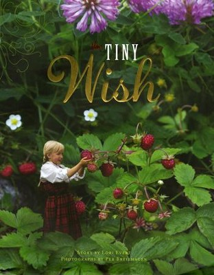 The Tiny Wish   -     By: Lori Evert