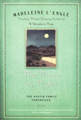 #2: The Moon By Night   -     By: Madeleine L'Engle