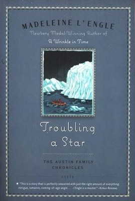 #5: Troubling a Star   -     By: Madeleine L'Engle