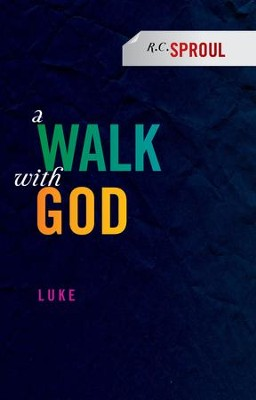 A Walk With God: Luke - eBook  -     By: R.C. Sproul