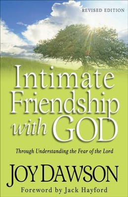 Intimate Friendship with God: Through Understanding the Fear of the Lord / Revised - eBook  -     By: Joy Dawson
