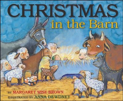 Christmas in the Barn  -     By: Margaret Wise Brown