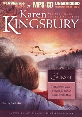 Sunset, Sunrise Series #4 Audiobook on MP3-CD  -     By: Karen Kingsbury