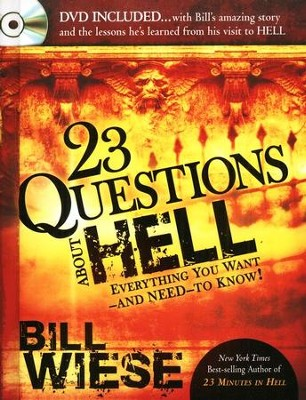 23 Questions About Hell--Book and DVD   -     By: Bill Wiese
