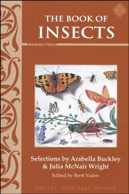 Book of Insects Reader   -     By: Arabella Buckley, Julia McNair Wright