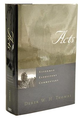 Acts: Reformed Expository Commentary [REC]   -     By: Derek W.H. Thomas