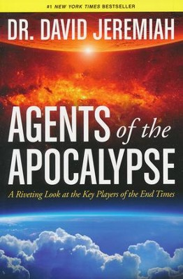 Agents of the Apocalypse SC  -     By: Dr. David Jeremiah