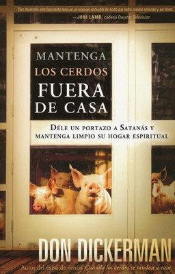 Mantenga los Cerdos Fuera de Casa  (Keep the Pigs Out) - Slightly Imperfect  -     By: Don Dickerman