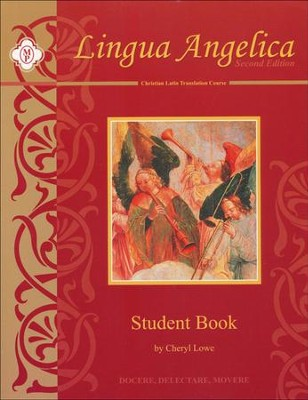 Lingua Angelica I, Student Book, Second Edition   -     By: Cheryl Lowe