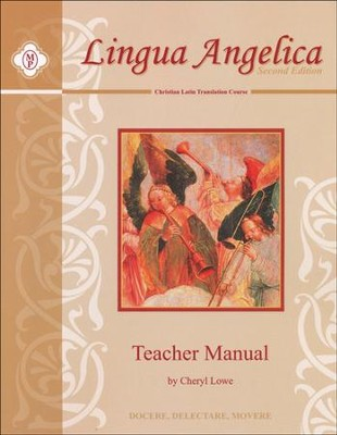 Lingua Angelica 1, Teacher Manual, 2nd Edition   -     By: Cheryl Lowe