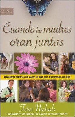 Cuando las Madres Oran Juntas  (When Moms Pray Together)  -     By: Fern Nichols