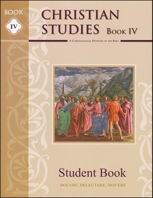 Christian Studies Book IV Student Book   -     By: Sean Brooks