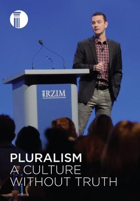 Pluralism: A Culture Without Truth   -     By: Vince Vitale