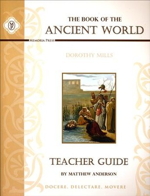 Book of the Ancient World, Teacher Edition  -     By: Matthew Anderson