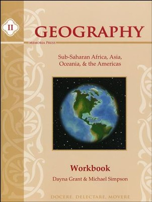 Memoria Press Geography II Student Workbook   -     By: Dayna Grant, Michael Simpson