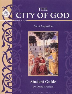 The City of God Student Guide   -     By: Dr. David Charlton