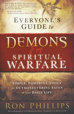 Everyone's Guide to Demons and Spiritual Warfare   -     By: Ron Phillips