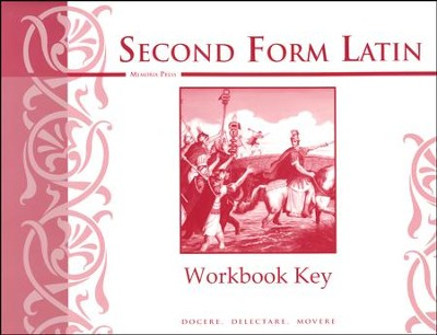 Second Form Latin Workbook Key   -     By: Cheryl Lowe