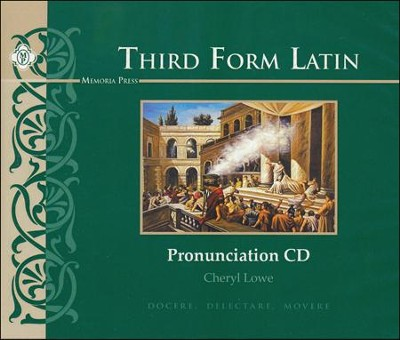 Third Form Latin, Pronunciation CD  -     By: Cheryl Rowe