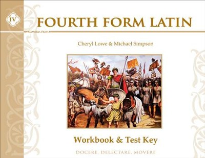 Fourth Form Latin Workbook & Test Key   -     By: Cheryl Lowe, Michael Simpson