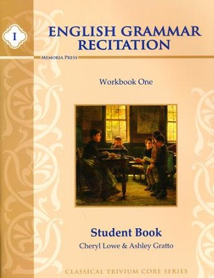 English Grammar Recitation Workbook One Student Book   -     By: Ashley Gratto, Cheryl Lowe