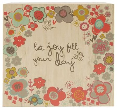 Let Joy Fill Your Day Box Sign  -     By: Amylee Weeks