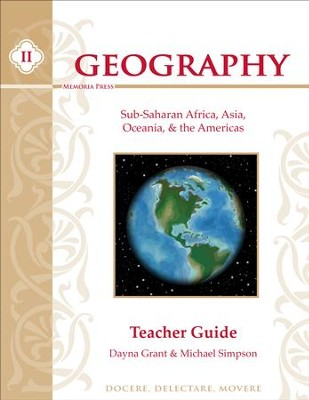Geography II: Sub-Saharan Africa, Asia, Oceania & Americas Teacher's Guide   -     By: Dayna Grant, Michael Simpson