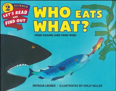 Who Eats What?  -     By: Patricia Lauber
