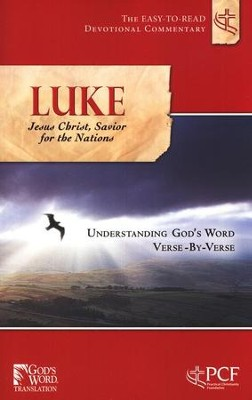 Luke: Jesus Christ, Savior for the Nations    -     By: Practical Christianity Foundation