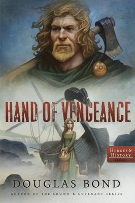 Hand of Vengeance   -     By: Douglas E. Bond