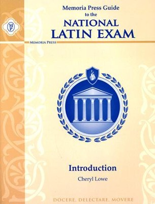 Memoria Press Guide to the National Latin Exam: Introduction  -     By: Cheryl Lowe