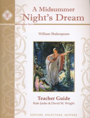 A Midsummer Night's Dream Teacher Guide   -     By: David M. Wright, Kate Janke