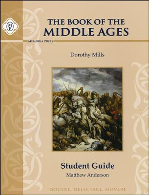 Book of the Middle Ages Student Guide   -     By: Matthew Anderson