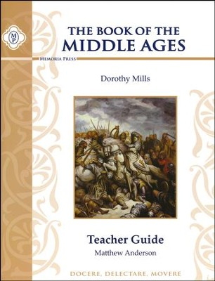 Book of the Middle Ages Teacher Guide   -     By: Matthew Anderson