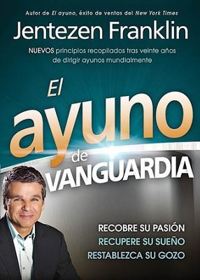 El Ayuno de Vanguardia  (The Fasting Edge)  -     By: Jentezen Franklin