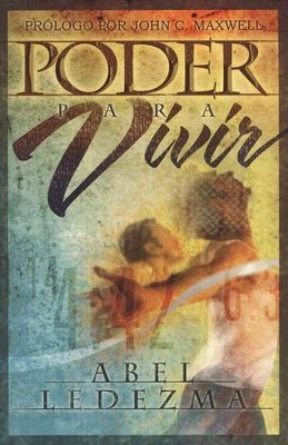 Poder para Vivir (The Power to Live)   -     By: Abel Ledezma