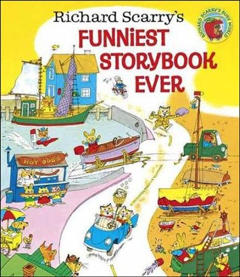 Richard Scarry's Funniest Storybook Ever!  -     By: Richard Scarry