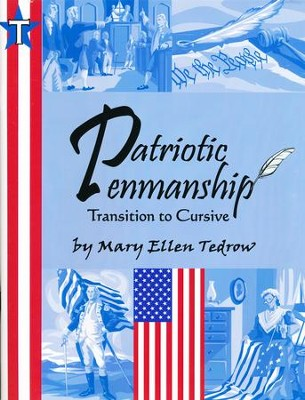 Patriotic Penmanship: Transition 2nd-4th Grade  -