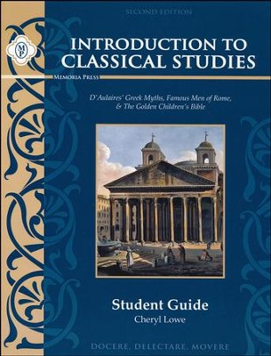 Introduction to Classical Studies: Student Guide  -     By: Cheryl Lowe
