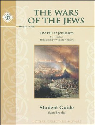 Wars of the Jews Student Guide   -     By: Sean Brooks