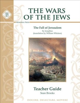Wars of the Jews Teacher Guide   -     By: Sean Brooks