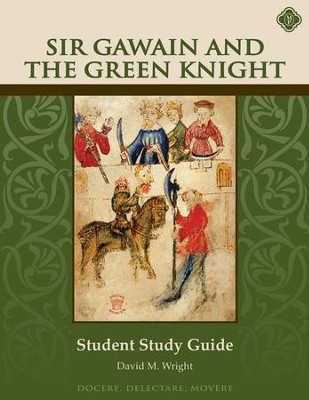 Sir Gawain & the Green Knight Student Guide   -     By: David M. Wright