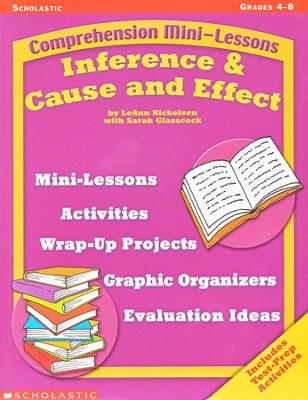 Comprehension Mini-Lessons: Inference & Cause And Effect  -