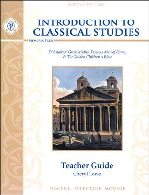 Introduction to Classical Studies: Teacher's Guide  -     By: Cheryl Lowe