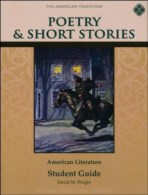 Poetry & Short Stories: American Literature, Student Guide  -     By: David M. Wright