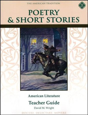 Poetry & Short Stories: Amerian Literature, Teacher Guide  -     By: David M. Wright
