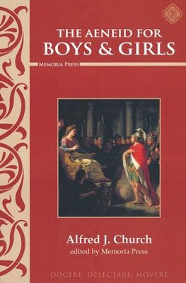 Aeneid for Boys and Girls  -     By: Alfred Church